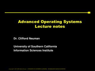 Advanced Operating Systems  Lecture notes