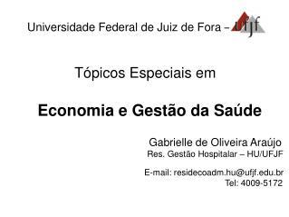 Universidade Federal de Juiz de Fora �
