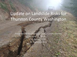 Update on Landslide Risks for Thurston County Washington