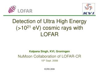 Detection of Ultra High Energy (> 10 21  eV ) cosmic rays with LOFAR