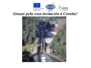 Grazas pola vosa invitación á Coruña!