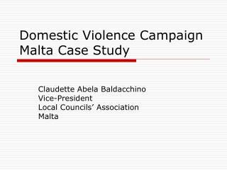 Domestic Violence Campaign Malta Case Study