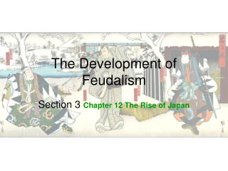 The Development of Feudalism
