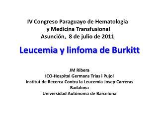 Leucemia  y  linfoma  de  Burkitt