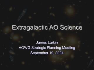 Extragalactic AO Science