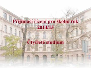 Přijímací řízení pro školní rok 2014/15