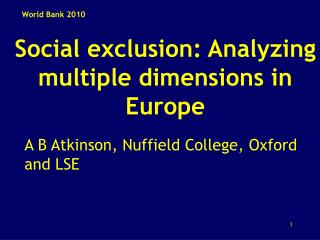 Social exclusion: Analyzing multiple dimensions in Europe