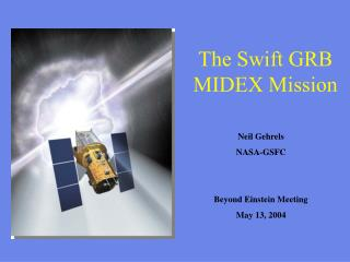 The Swift GRB MIDEX Mission