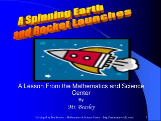 Developed by Jim Beasley – Mathematics & Science Center – mathscience.k12.va