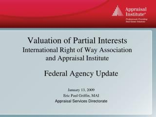 Valuation of Partial Interests International Right of Way Association  and Appraisal Institute