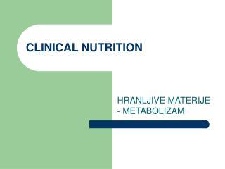 CLINICAL NUTRITION