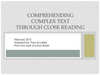 Comprehending complex text through Close Reading