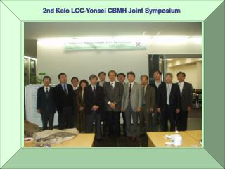 2nd Keio LCC-Yonsei CBMH Joint Symposium