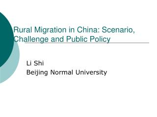 Rural Migration in China: Scenario, Challenge and Public Policy