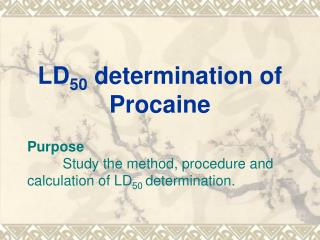 LD 50  determination of Procaine