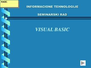 INFORMACIONE TEHNOLOGIJE SEMINARSKI RAD