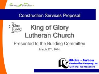 Construction Services Proposal King of Glory Lutheran Church