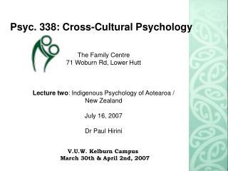Psyc. 338: Cross-Cultural Psychology
