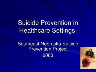 Suicide Prevention in Healthcare Settings