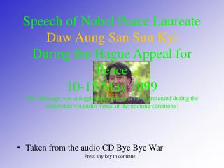 Taken from the audio CD Bye Bye War Press any key to continue
