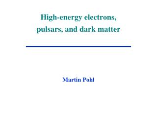 High-energy electrons, pulsars, and dark matter