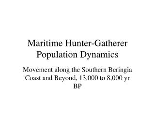 Maritime Hunter-Gatherer Population Dynamics