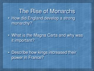 The Rise of Monarchs