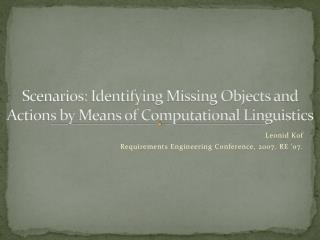 Scenarios: Identifying Missing Objects and Actions by Means of Computational Linguistics