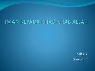 IMAN KEPADA KITAB-KITAB ALLAH