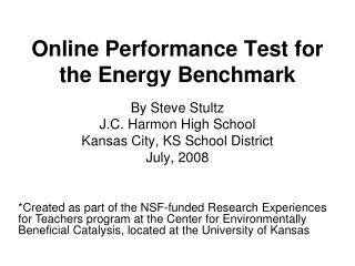 Online Performance Test for the Energy Benchmark