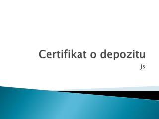 Certifikat  o  depo zitu