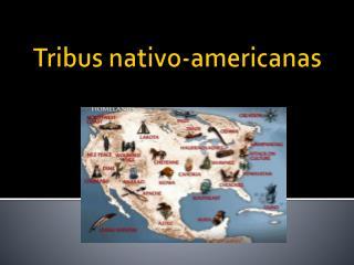 Tribus  n ativo-americanas