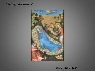 """ Nativity, from Antwerp """