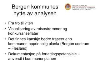 Bergen kommunes  nytte av analysen