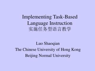 Implementing Task-Based Language Instruction