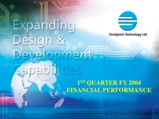 1 ST  QUARTER FY 2004  FINANCIAL PERFORMANCE