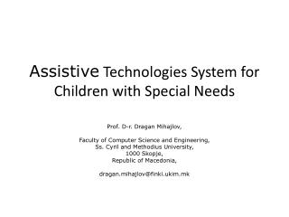 Assistive  Technologies System for Children with Special Needs