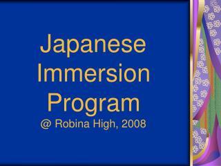 Japanese Immersion  Program @ Robina High, 2008