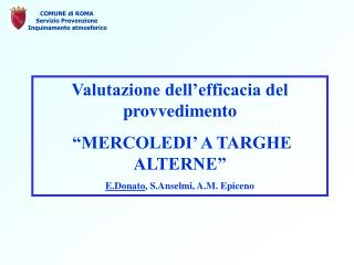 """Valutazione dell'efficacia del provvedimento   """"MERCOLEDI' A TARGHE ALTERNE"""""""