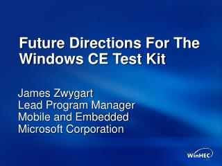 Future Directions For The Windows CE Test Kit