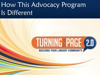 How This Advocacy Program  Is Different
