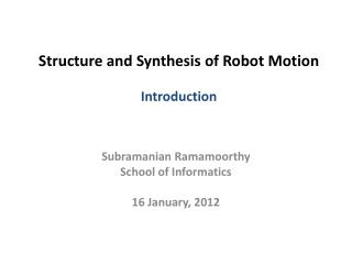 Structure and Synthesis of Robot Motion Introduction