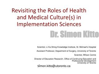 Revisiting the Roles of Health and Medical Culture(s) in Implementation Sciences