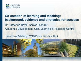 Co-creation of learning and teaching: background, evidence and strategies for success
