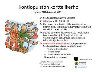 Kontiopuiston korttelikerho Syksy 2014-kevät 2015