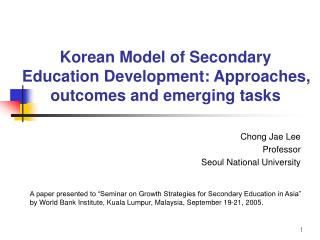 Korean Model of Secondary Education Development: Approaches, outcomes and emerging tasks