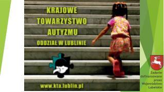 Zadanie  dofinansowane  przez  Województwo  Lubelskie