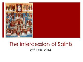 The intercession of Saints