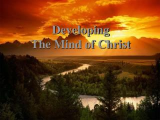 Developing  The Mind of Christ