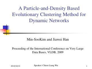 A Particle-and-Density Based Evolutionary Clustering Method for Dynamic Networks